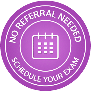 No Referral Needed Schedule Your Exam hover button