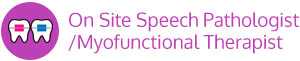 Onsite Speech Myofunctional Therapist vertical button Marda Loop Braces Calgary AB